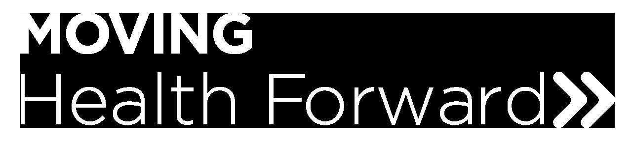 Moving Health Forward