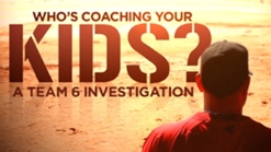 Preview: Who's Coaching Your Kids?