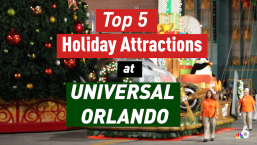 Top 5 Holiday Attractions at Universal Orlando