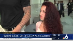 'Cash Me Outside' Girl Back in Palm Beach Court