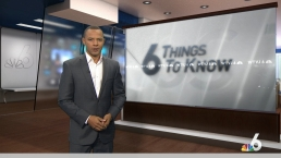 6 Things to Know - May 21st