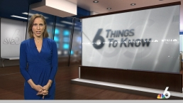 6 Things to Know - May 22nd