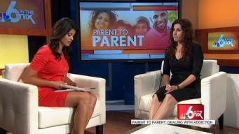 Parent to Parent: Dealing with Addiction