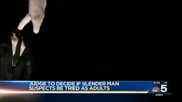 [NATL-CHI] Judge to Decide if Slender Man Suspects to be Tried as Adults