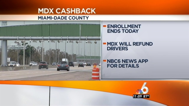 Mdx Cash Back >> Last Day To Enroll In Mdx Toll Payback Program Nbc 6 South Florida